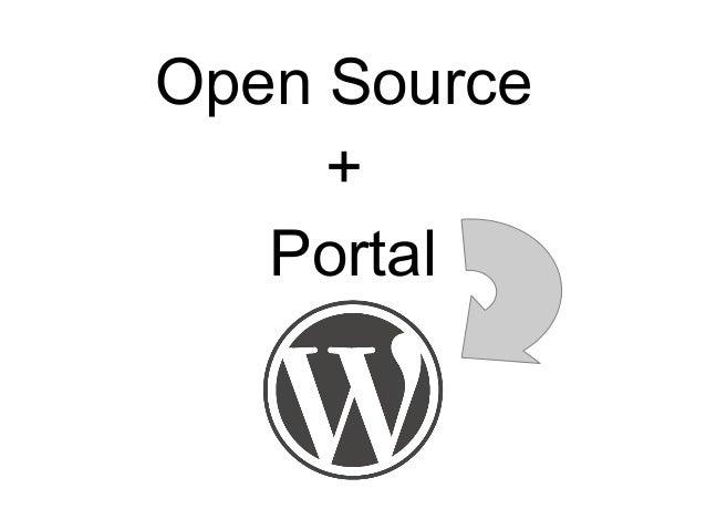 Open Source + Portal