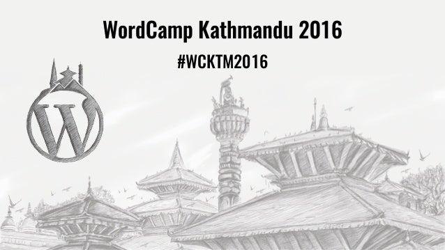 #WCKTM2016 WordCamp Kathmandu 2016
