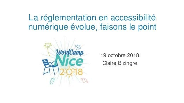 La réglementation en accessibilité numérique évolue, faisons le point 19 octobre 2018 Claire Bizingre