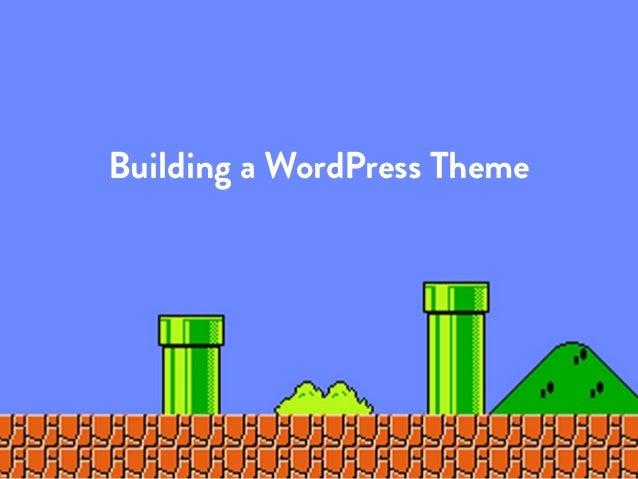 Building a WordPress Theme