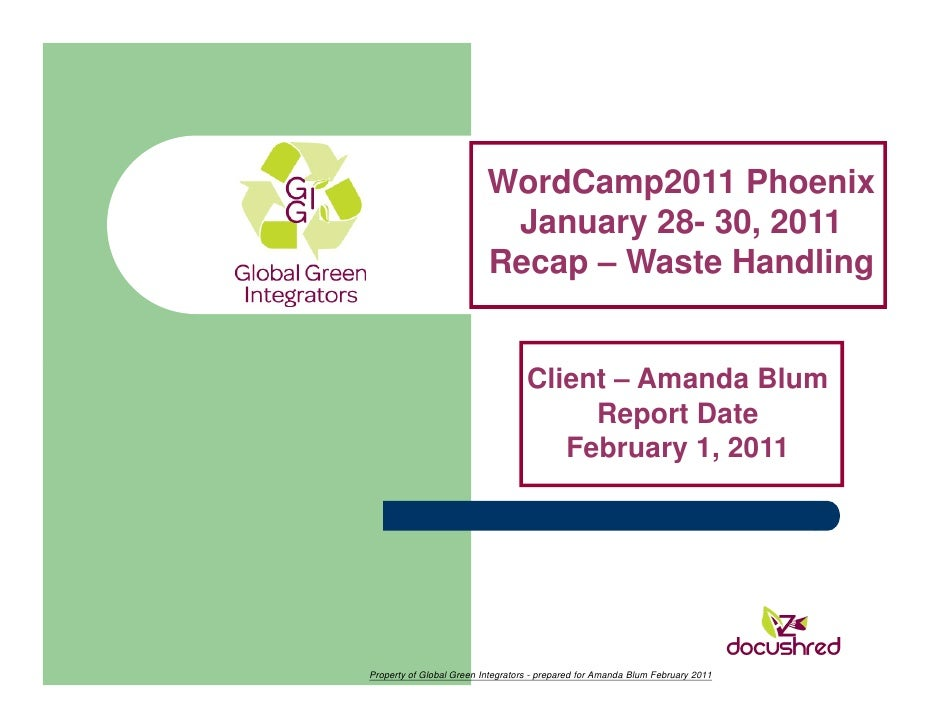 WordCamp2011 Phoenix                           January 28- 30, 2011                          Recap – Waste Handling       ...