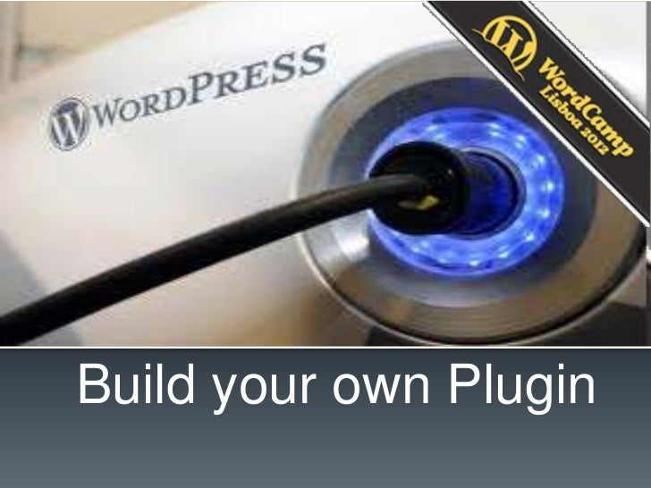Build your own Plugin