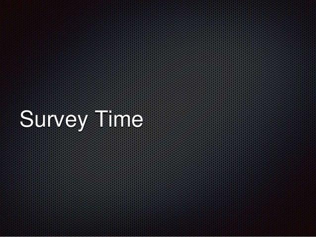 Survey Time