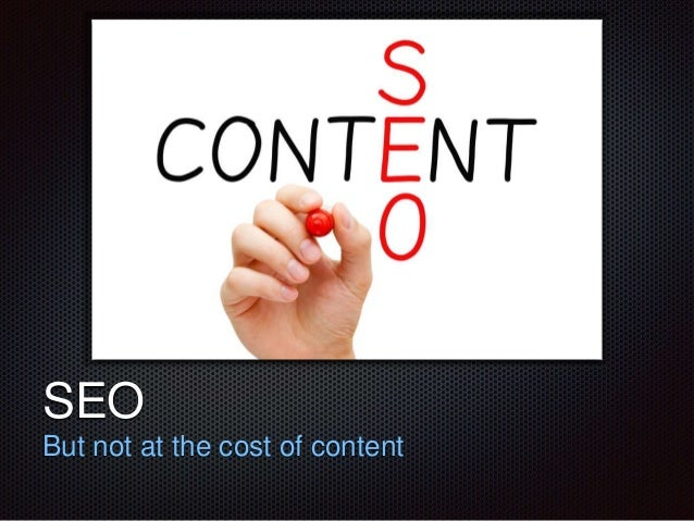 Text  SEO  But not at the cost of content