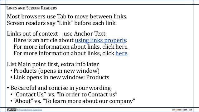 """LINKS AND SCREEN READERS Most browsers use Tab to move between links. Screen readers say """"Link"""" before each link. Links ou..."""
