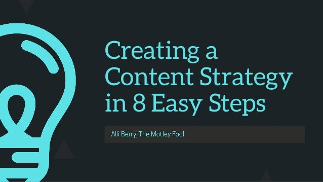 Creating a Content Strategy in 8 Easy Steps