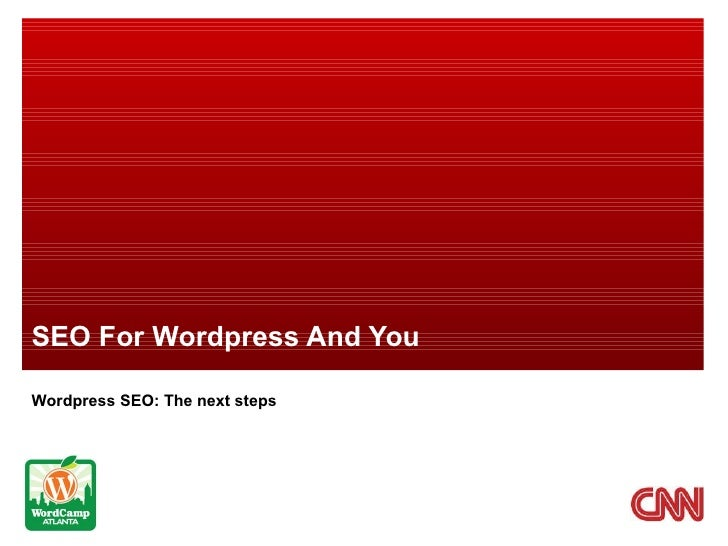 SEO For Wordpress And You Wordpress SEO: The next steps