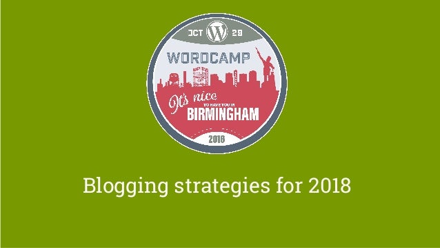 Blogging strategies for 2018