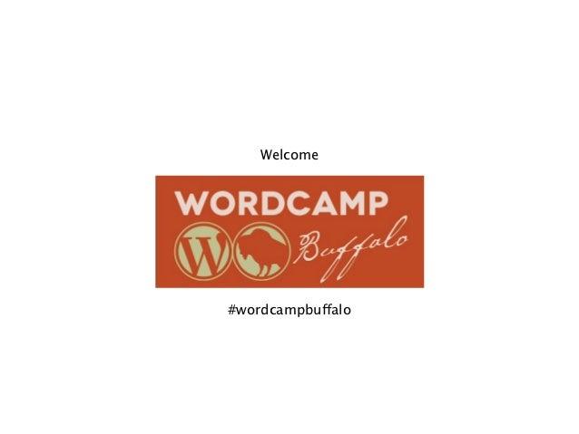 Welcome#wordcampbuffalo