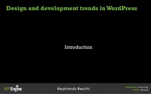 Design and Development Trends in WordPress Slide 2