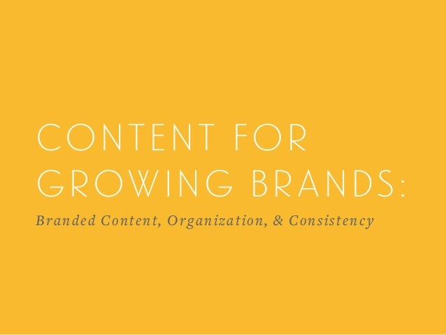 content for growing brands: 