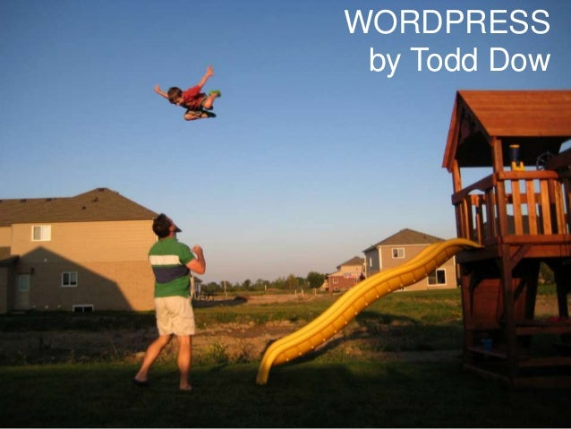 WORDPRESSby Todd Dow