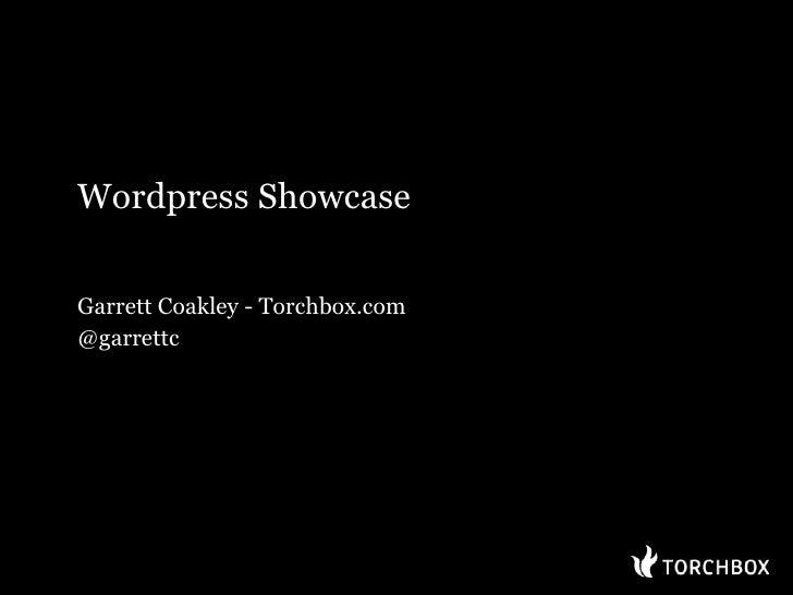 Wordpress Showcase  Garrett Coakley - Torchbox.com @garrettc