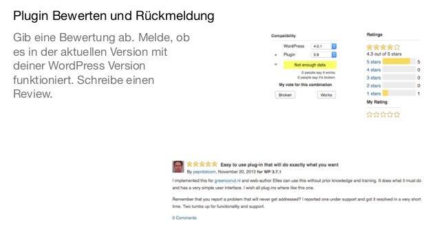 Plugin Bewerten und Rückmeldung Gib eine Bewertung ab. Melde, ob es in der aktuellen Version mit deiner WordPress Version ...