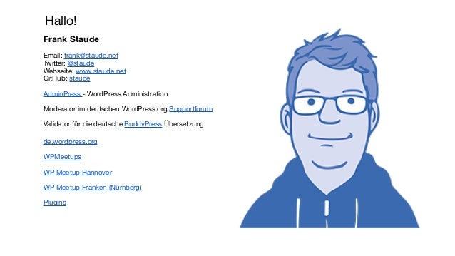 Hallo! Frank Staude Email: frank@staude.net Twitter: @staude Webseite: www.staude.net GitHub: staude AdminPress - WordPres...