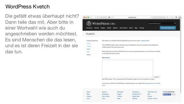 WordPress Kvetch Die gefällt etwas überhaupt nicht? Dann teile das mit. Aber bitte in einer Wortwahl wie auch du angeschri...