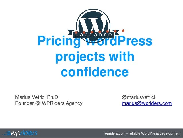 wpriders.com - reliable WordPress development Pricing WordPress projects with confidence @mariusvetrici marius@wpriders.co...