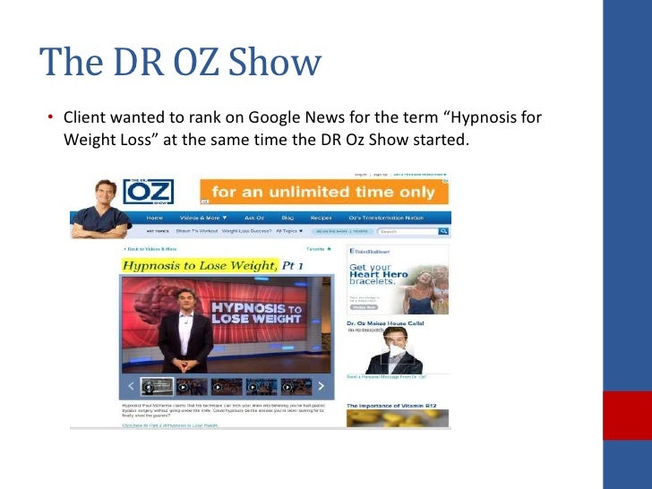 """The DR OZ Show• Client wanted to rank on Google News for the term """"Hypnosis for  Weight Loss"""" at the same time the DR Oz S..."""