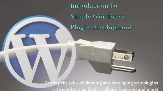 Introduction To Simple WordPress Plugin Development
