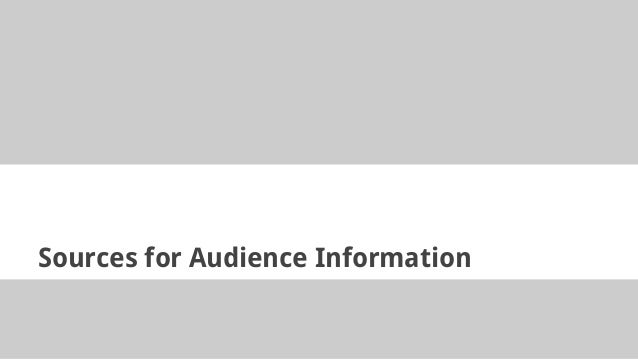 Sources for Audience Information
