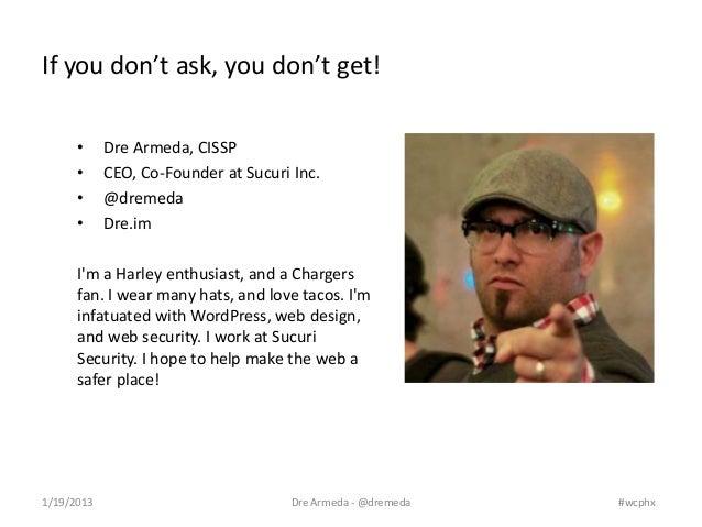 WordPress Security - WordCamp phoenix 2013   Slide 2