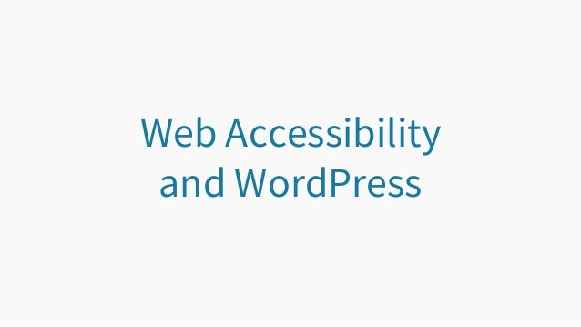 Web Accessibility and WordPress