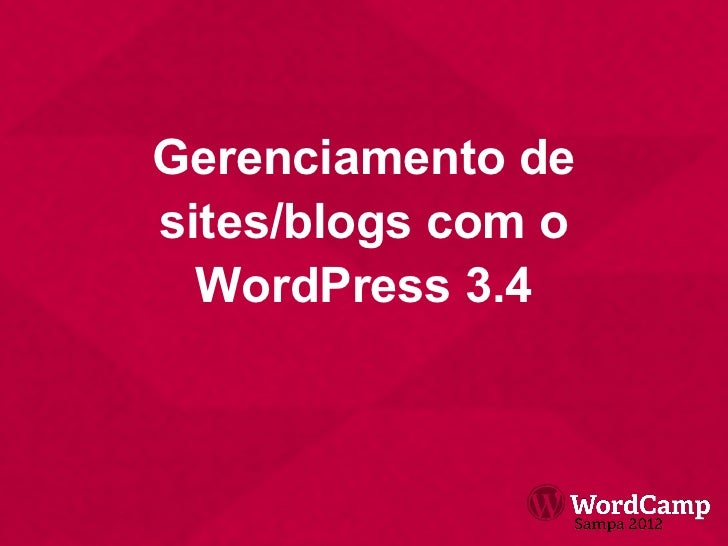Gerenciamento desites/blogs com o  WordPress 3.4