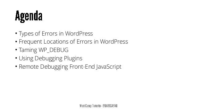 • Working knowledge of PHP, JS and WordPress. Note: Slides will be made available.