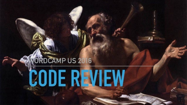 CODE REVIEW WORDCAMP US 2016