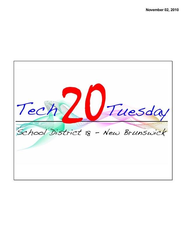 November 02, 2010 Tuesday School District 18 - New Brunswick 20Tech