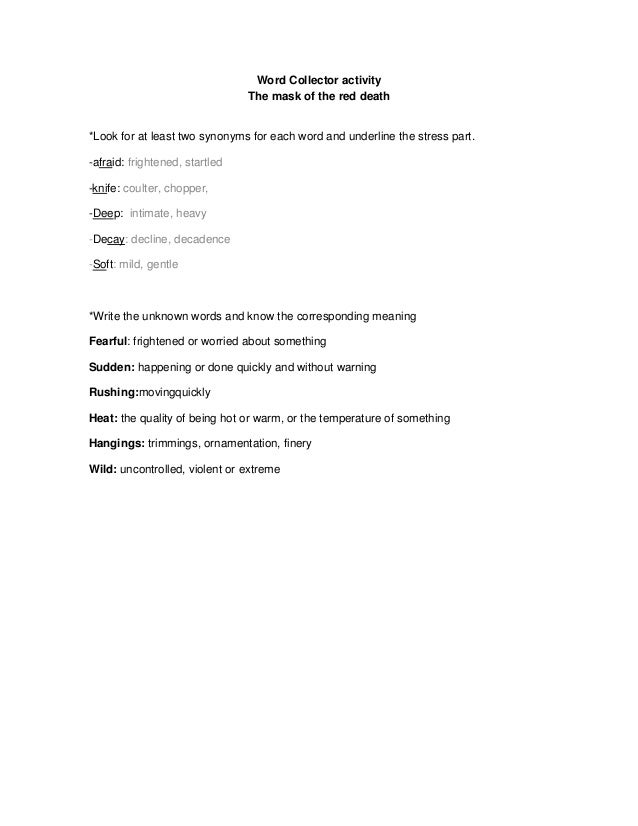 Word Collector activity                                The mask of the red death*Look for at least two synonyms for each w...