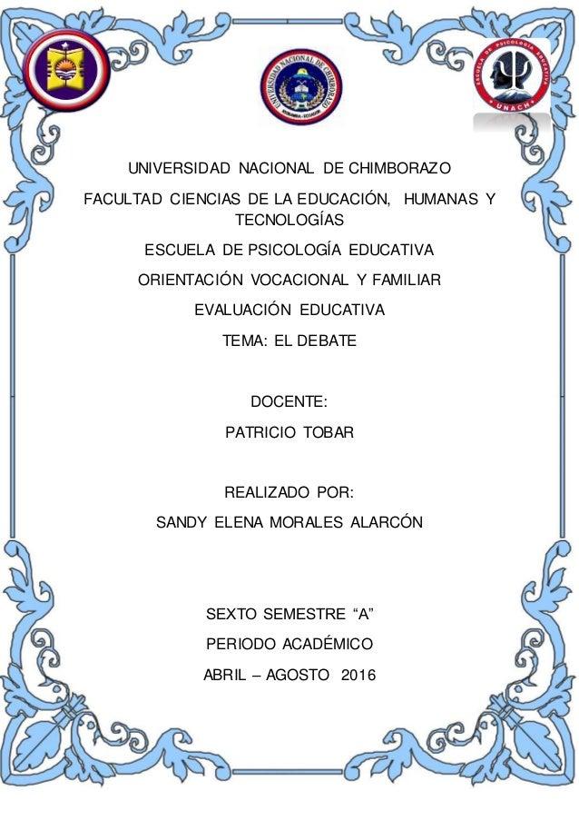 UNIVERSIDAD NACIONAL DE CHIMBORAZO FACULTAD CIENCIAS DE LA EDUCACIÓN, HUMANAS Y TECNOLOGÍAS ESCUELA DE PSICOLOGÍA EDUCATIV...