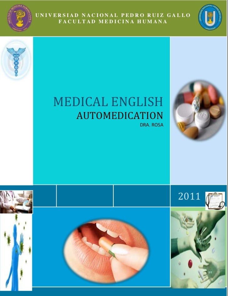 UNIVERSIAD NACIONAL PEDRO RUIZ GALLO     FACULTAD MEDICINA HUMANA    MEDICAL ENGLISH         AUTOMEDICATION               ...