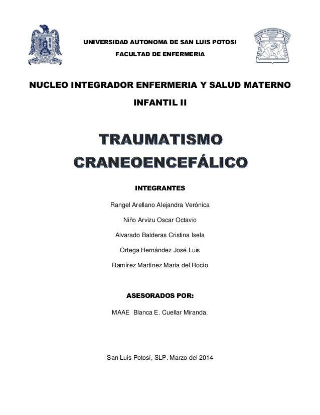 UNIVERSIDAD AUTONOMA DE SAN LUIS POTOSI FACULTAD DE ENFERMERIA NUCLEO INTEGRADOR ENFERMERIA Y SALUD MATERNO INFANTIL II IN...