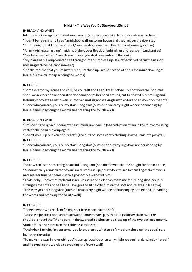 Nikki J - The Way You Do Storyboard Script (First Draft)