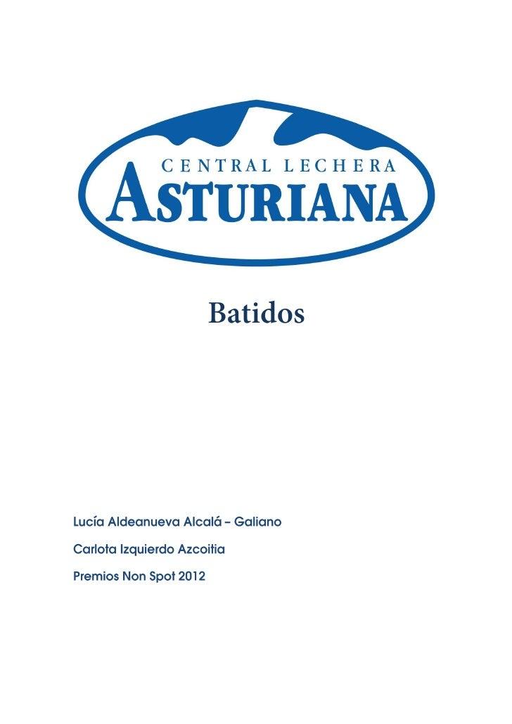 Batidos Central Lechera AsturianaÍndiceSituación de partida                                           1Público objetivo   ...