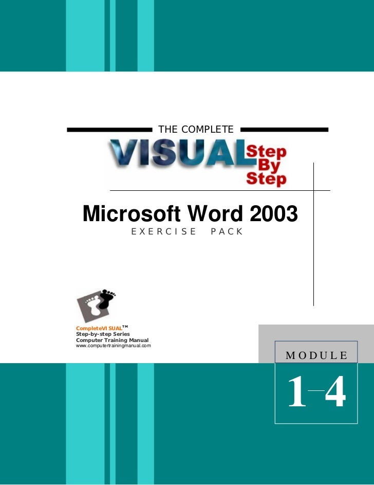 THE COMPLETE  Microsoft Word 2003                      EXERCISE           PACKCompleteVISUALTMStep-by-step SeriesComputer ...