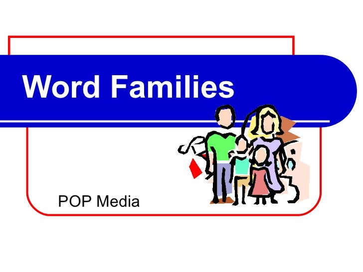 Word Families POP Media