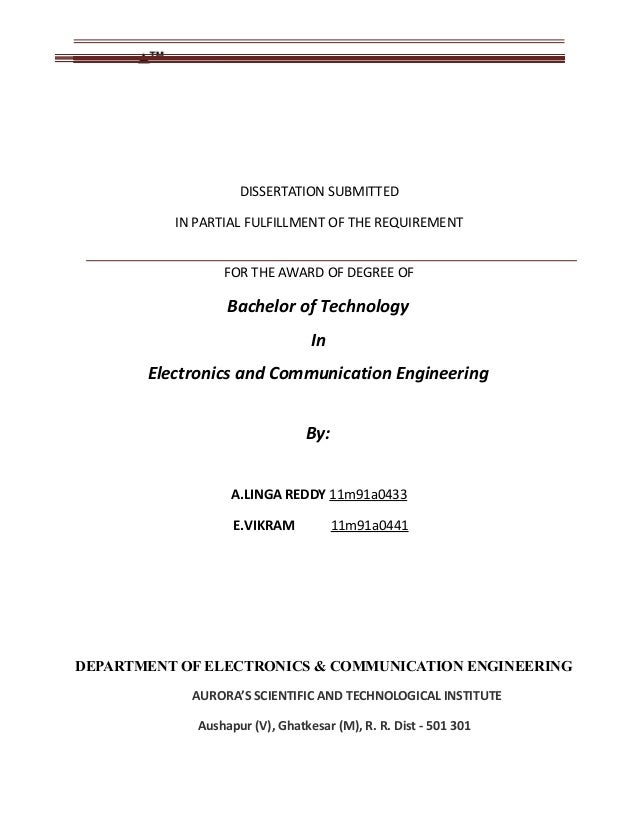 dissertation submitted in partial fulfilment I was looking at some cover pages and see that most of them use the following sentence a thesis submitted in partial fulfillment of the requirements for the degree of.