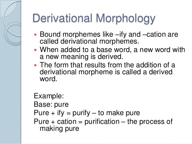 Derivation & inflection
