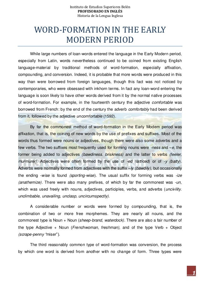 Instituto de Estudios Superiores Belén PROFESORADO EN INGLÉS Historia de la Lengua Inglesa 1 WORD-FORMATIONIN THE EARLY MO...
