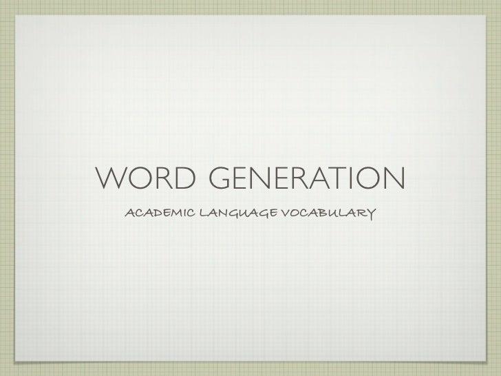 WORD GENERATION ACADEMIC LANGUAGE VOCABULARY