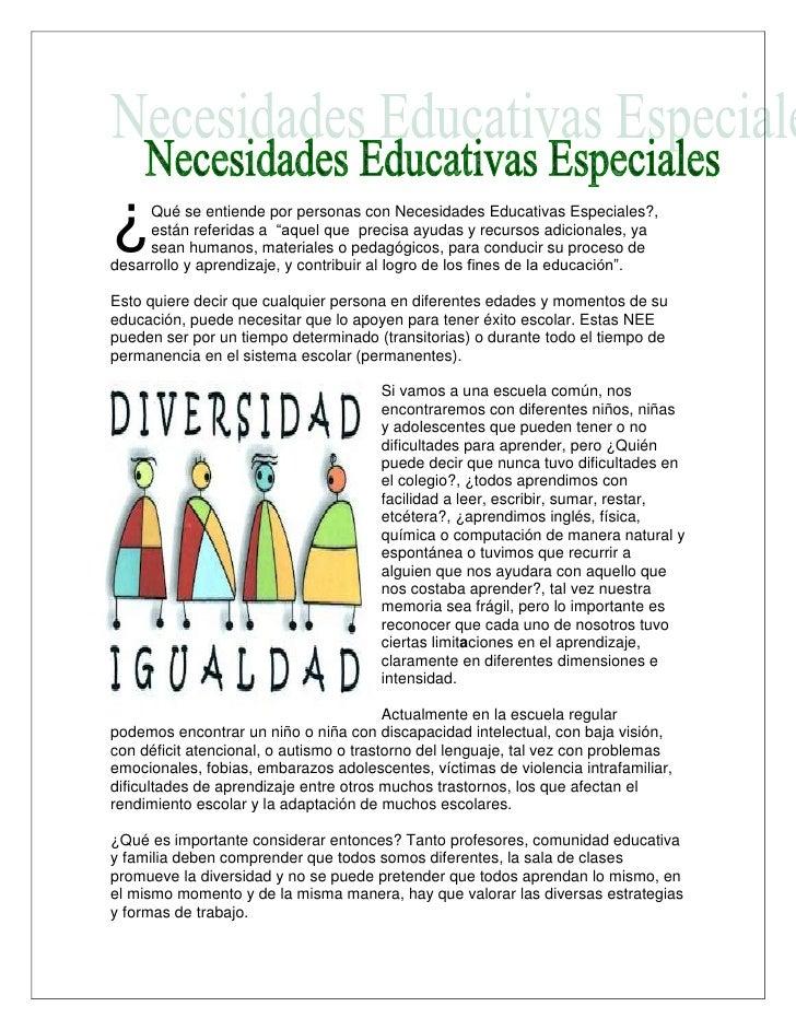 """¿    Qué se entiende por personas con Necesidades Educativas Especiales?,     están referidas a """"aquel que precisa ayudas ..."""