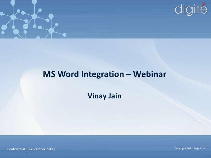 MS Word Integration – Webinar<br />Vinay Jain<br />