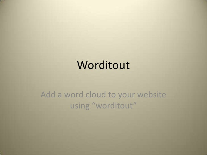 """Worditout<br />Add a word cloud to your website using """"worditout""""<br />"""