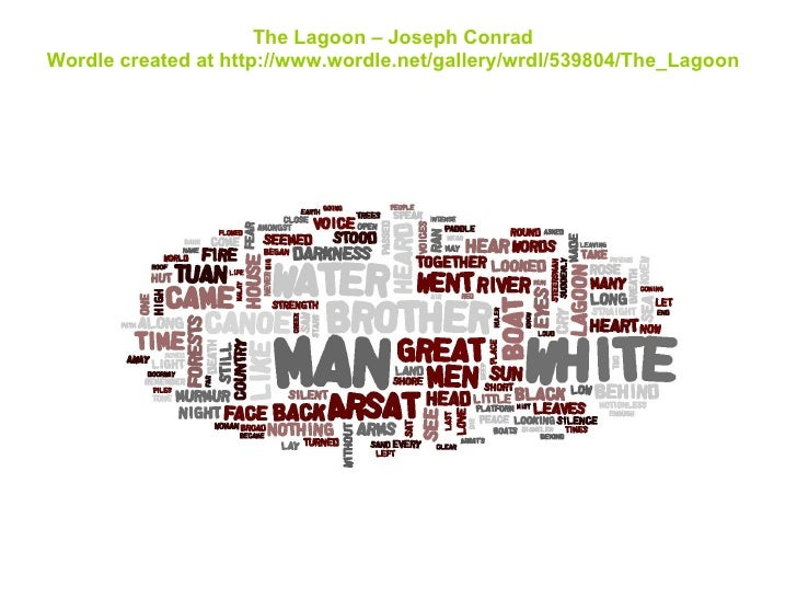 The Lagoon – Joseph Conrad Wordle created at http://www.wordle.net/gallery/wrdl/539804/The_Lagoon