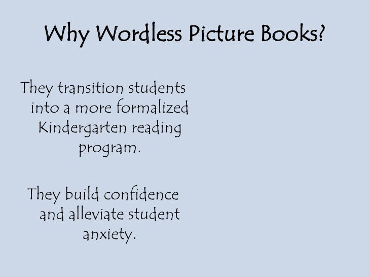 You Can Read! Wordless Picture Books In Kindergarten