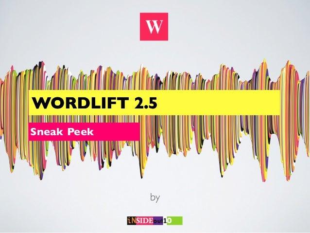 WORDLIFT 2.5Sneak Peek             by