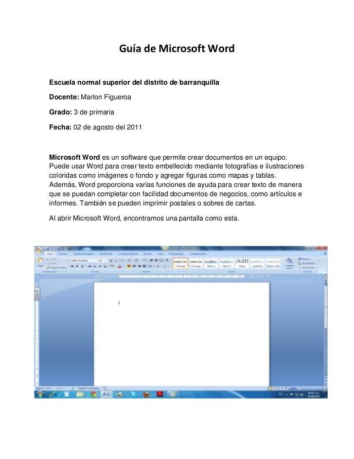 Guía de Microsoft Word<br />Escuela normal superior del distrito de barranquilla<br />Docente: Marlon Figueroa<br />Grado:...