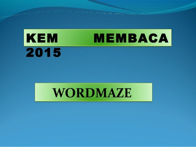 KEM MEMBACA 2015 WORDMAZE